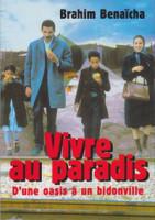 Vivre au Paradis, de Brahim Benaïcha
